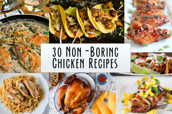 Winner, Winner: 30 Non-Boring Chicken Recipes