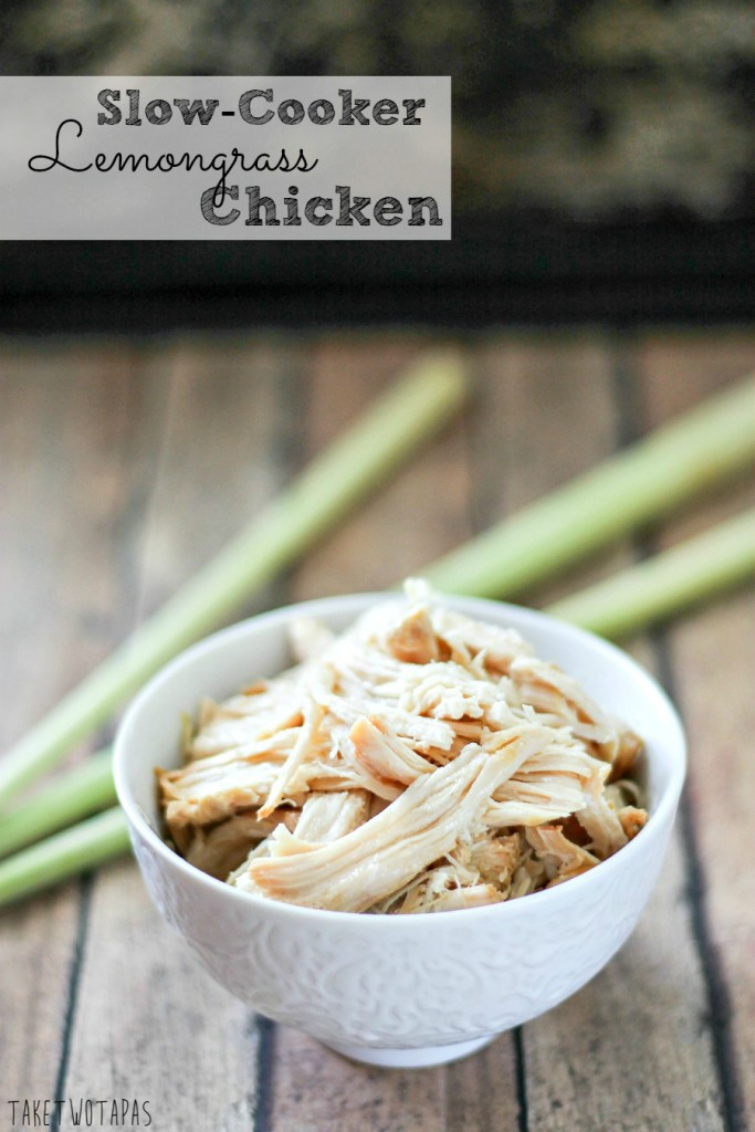 Slow Cooker Lemongrass Chicken from Take Two Tapas